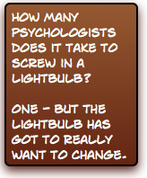 Psychologist Lightbulb Joke