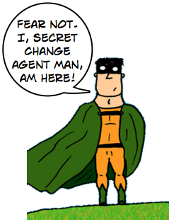 Secret Change Agent Man